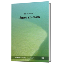 Móser Zoltán: Három szám-ok