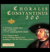 Corvina Consort: Cholaris Constantinus 500