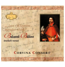 Corvina Consort Együttes: Balassi Bálint énekelt versei