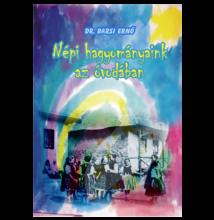 Barsi Ernő: Népi hagyományaink az óvodában