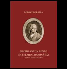 Dobozy Borbála: Georg Anton Benda és csembalószonátái